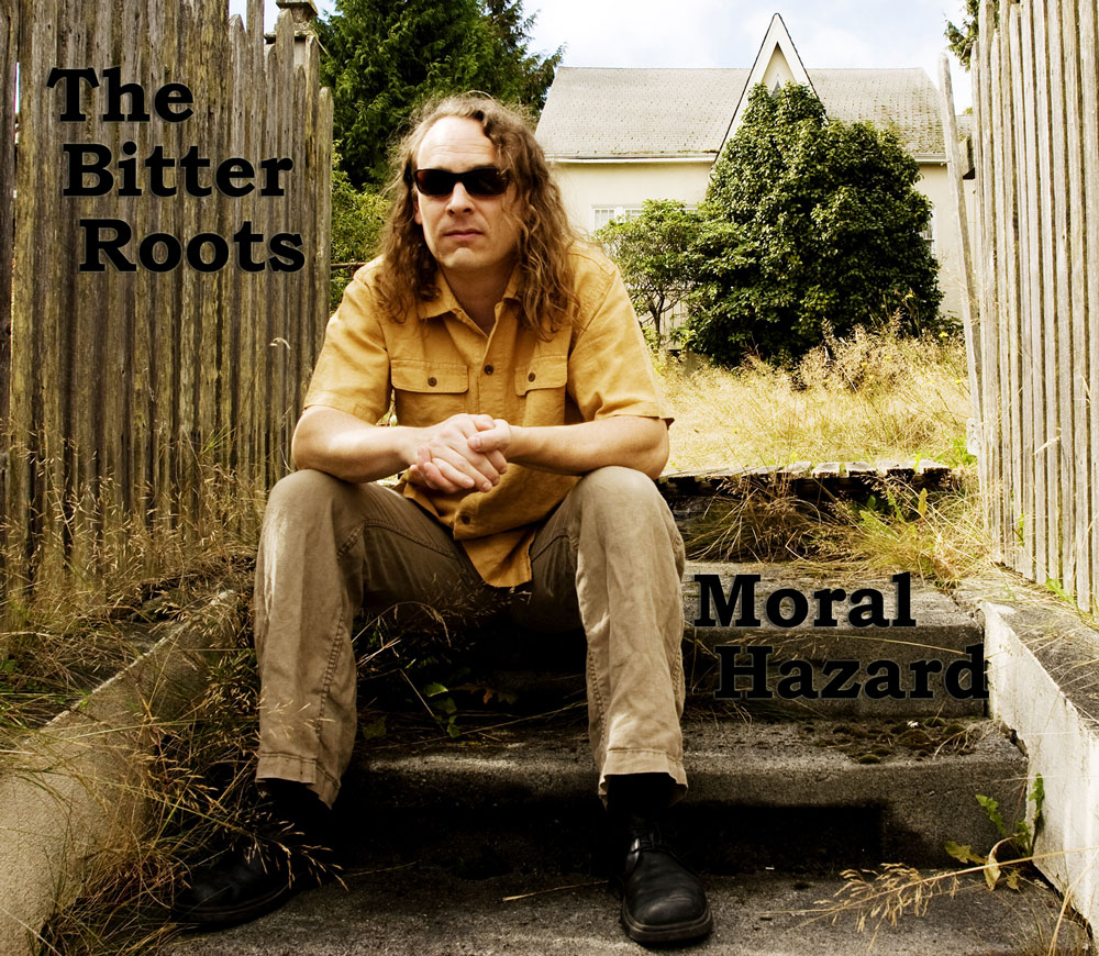 The Bitter Roots - Moral Hazard