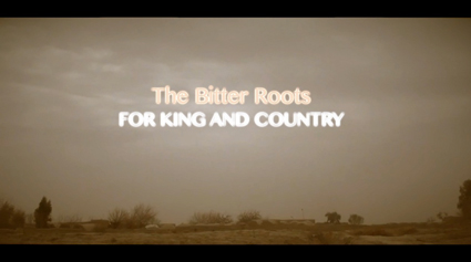 The Bitter Roots ForKingandCountry